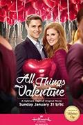 Légy a Valentinom! (All Things Valentine) (2016)