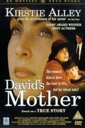 David anyja /David's Mother/