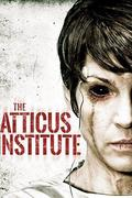Múltbéli démonok /The Atticus Institute/ (2015)