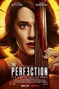 The Perfection (2018)