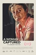 Egy nő fogságban /A Woman Captured/