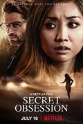 Titkos megszállottság (Secret Obsession) 2019.
