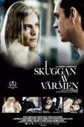 I skuggan av värmen (In Your Veins) 2009.