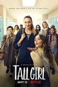 A magas lány (Tall Girl) 2019.