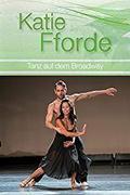 Katie Fforde: Szerelemtánc (Tanz auf dem Brodway)