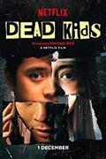 Halott kölykök (Dead Kids)