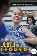 Egy pomponlány meggyilkolása (Death of a Cheerleader) 2019.