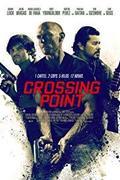 Határtalan hajsza (Crossing Point) 2016.