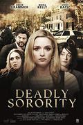 Rémálom az Egyetemen (Deadly Sorority) 2017.