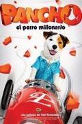 Pancho, a milliomos kutya (Pancho, el perro millonario)