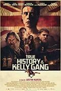 A Kelly banda igaz története (True History the Kelly Gang) 2019.