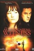 A tanúnak meg kell halnia (Nem maradhat szemtanú) (The Accidental Witness)