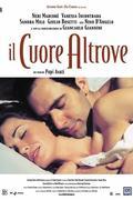 Máshol jár a szív (Il Cuore altrove) 2003.