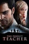 Gyilkos megszállottság (The Perfect Teacher) 2010.