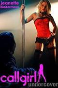 Utcalány beépülve (Callgirl Undercover)  2010.