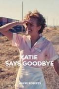 Katie búcsút int (Katie Says Goodbye)