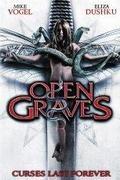Nyitott sírok (Open Graves) 2009.