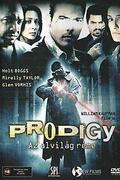The Prodigy-Az alvilág réme (The Prodigy) 2005.