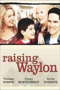 Családot örökségbe (Raising Waylon)