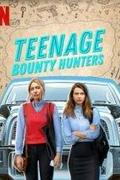 Tinédzser fejvadászok (Teenage Bounty Hunters)