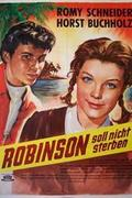 Robinson nem halhat meg (Robinson soll nicht sterben)