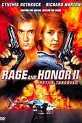 Düh és dicsőség 2. (Rage and Honor II) 1993.