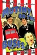 Lázadás a buszon (Mutiny On the Buses)