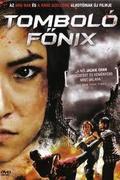 Tomboló Főnix (Raging Phoenix)