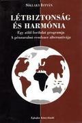 Kiút - többszemközt - Létbiztonság és harmónia