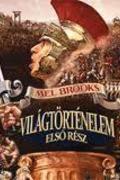 Mel Brooks - Világtörténelem, (History of the World: Part I)